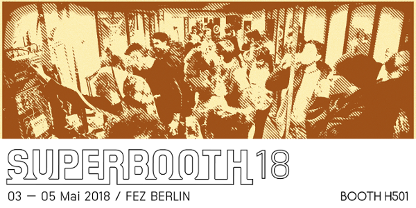 E-RM at Superbooth Berlin, 03-05 May 2018